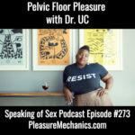 Speaking of Sex Podcast Episode #273